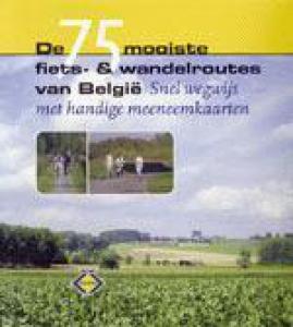 De 75 mooiste fiets- en wandelroutes van België