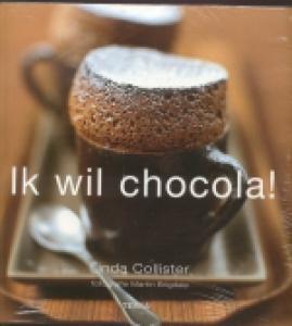 Ik wil chocola!