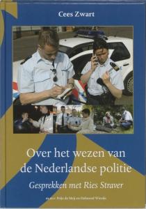Over het wezen van de Nederlandse politie