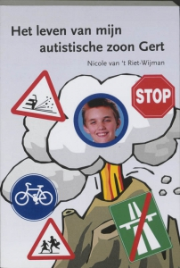 Het leven van mijn autistische zoon Gert
