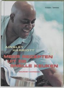 Ainsley Harriott - Meer recepten uit de snelle keuken