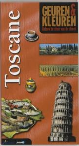 Geuren en kleuren. Toscane