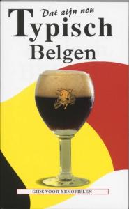 Dat zijn nou typisch Belgen
