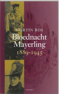 Bloednacht Mayerling 1889-1945