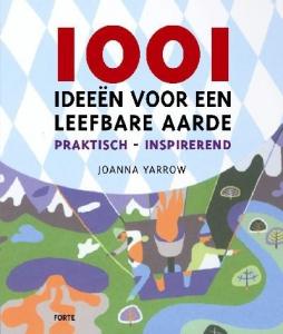 1001 ideeën voor een leefbare aarde