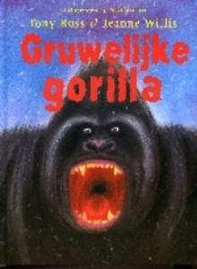 GRUWELIJKE GORILLA