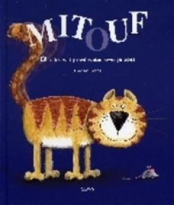 Mitouf, of Alles wat je wil weten over je poes