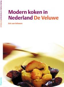 Modern koken in Nederland De Veluwe