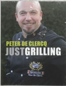 Just Grilling - Peter De Clercq - Nederlandse versie