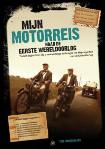 Mijn motorreis naar de Eerste Wereldoorlog