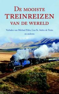 De mooiste treinreizen van de wereld