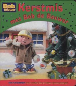 Kerstmis met Bob de Bouwer