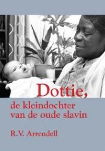 Dottie, de kleindochter van de oude slavin