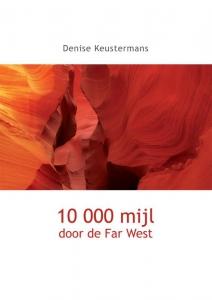 10 000 mijl door de Far West