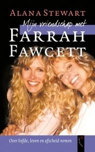 Mijn vriendschap met Farrah Fawcett