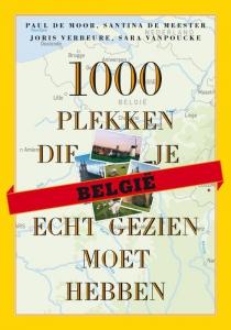 1000 plekken die je écht gezien moet hebben - België