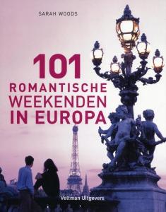 101 romantische weekenden in Europa
