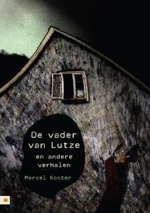 De vader van Lutze en andere verhalen