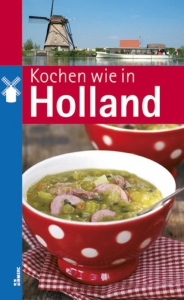Kochen wie in Holland