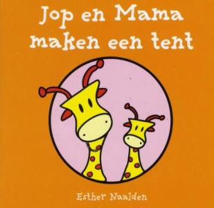 Jop en mama maken een tent (a 10 ex.)