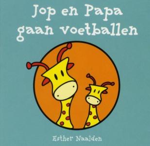 Jop en papa gaan voetballen (a 10 ex.)
