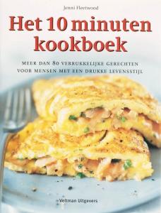 Het 10 minuten kookboek