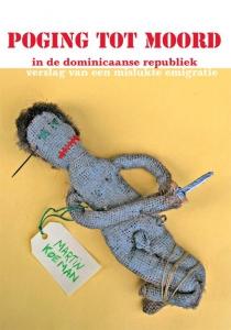 Poging tot moord in de Dominicaanse Republiek