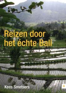 Reizen door het echte Bali