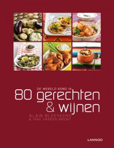 De wereld rond in 80 gerechten & wijnen
