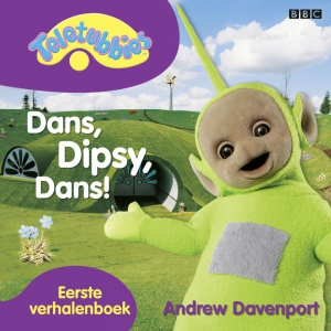 Dans, Dipsy, dans!