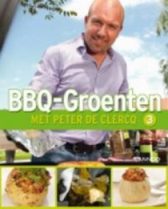 Bbq-groenten met Peter de Clercq