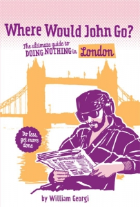 Where would John go? London
