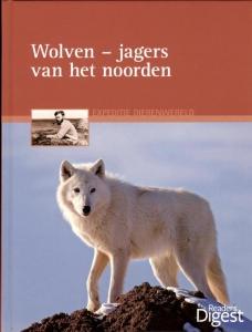Expeditie dierenwereld Wolven, jagers van het noorden