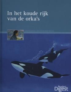 Expeditie dierenwereld In het koude rijk van de orka's