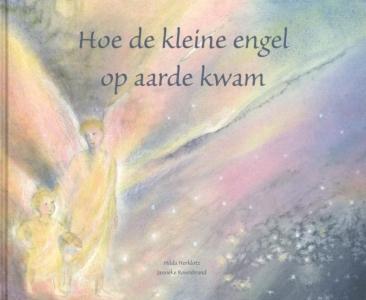 Hoe de kleine engel op aarde kwam