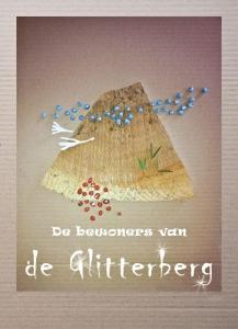 De bewoners van de Glitterberg Deel 1: een dapper kaboutervrouwtje