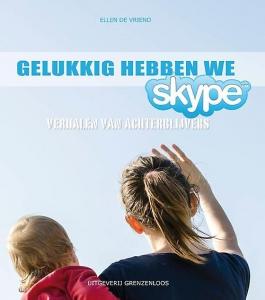 Gelukkig hebben we skype!