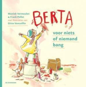 Berta, voor niks of niemand bang