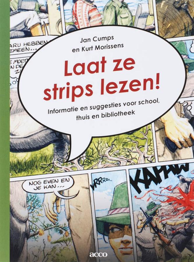 Laat ze strips lezen! Informatie en suggesties voor school, thuis en bibliotheek