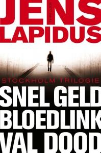 De Stockholm-trilogie Snel geld Bloedlink Val dood