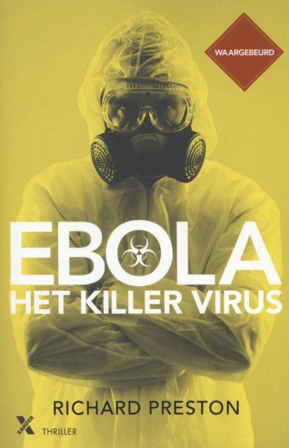 Ebola het killervirus