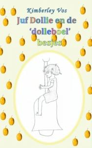 Juf Dollie en de dolleboel besjes