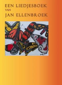 Een liedjesboek van Jan Ellenbroek