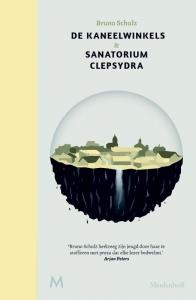 De kaneelwinkels & Sanatorium Clepsydra