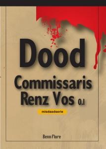 Commissaris Renz Vos 0.1 Bundel 1