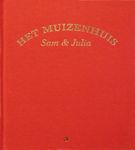 Het Muizenhuis  Sam & Julia - luxe editie