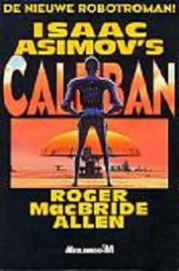 Isaac Asimovs Caliban