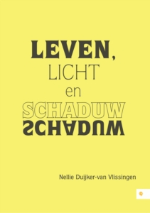Leven licht en schaduw
