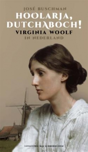 Hoolarja, dutchaboch! Virginia Woolf in Nederland