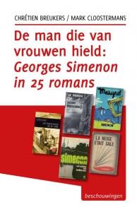 De man die van vrouwen hield, Georges Simenon in vijfentwintig romans